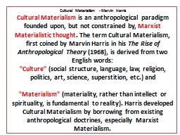 Cultural Materialism - Marvin Harris PowerPoint PPT Presentation