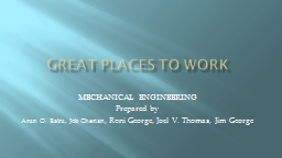 G REAT PLACES TO WORK