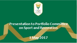Presentation to Portfolio Committee on Sport and Recreation