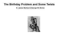 The Birthday Problem and Some Twists PowerPoint PPT Presentation