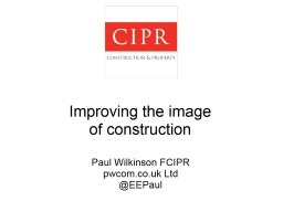 Public Relations and Crisis Management in the Construction PowerPoint PPT Presentation