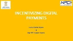 INCENTIVIZING DIGITAL PAYMENTS