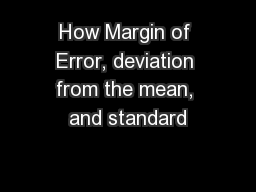 How Margin of Error, deviation from the mean, and standard