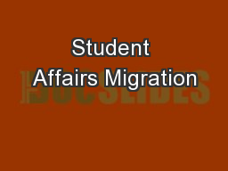 Student Affairs Migration