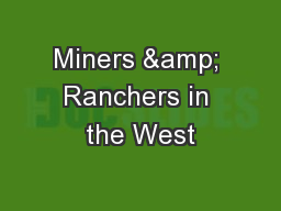 Miners & Ranchers in the West