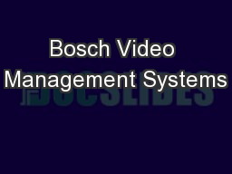 Bosch Video Management Systems