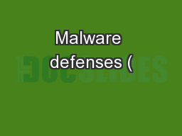 Malware defenses (