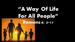 """A Way Of Life PowerPoint PPT Presentation"