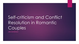 Self-criticism and Conflict Resolution in Romantic Couples