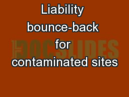 Liability bounce-back for contaminated sites