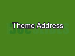 Theme Address