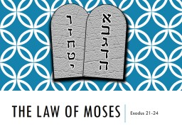 The Law of Moses PowerPoint PPT Presentation