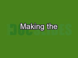 Making the PowerPoint Presentation, PPT - DocSlides