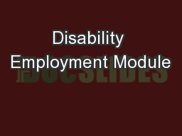 Disability Employment Module PowerPoint PPT Presentation
