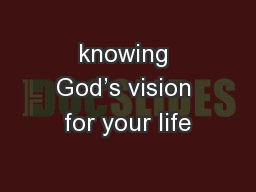 knowing God's vision for your life