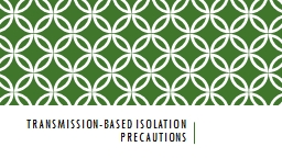 Transmission-based isolation precautions