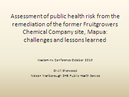 Assessment of public health risk from the remediation of th