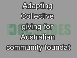 Adapting Collective giving for Australian community foundat