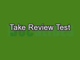 Take Review Test PowerPoint PPT Presentation