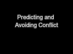 Predicting and Avoiding Conflict PowerPoint PPT Presentation