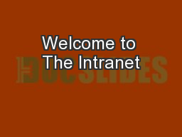 Welcome to The Intranet