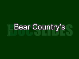 Bear Country's PowerPoint PPT Presentation