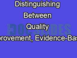 Distinguishing Between Quality Improvement, Evidence-Based