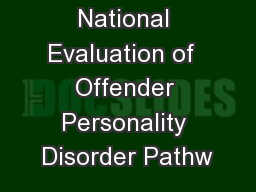 National Evaluation of  Offender Personality Disorder Pathw