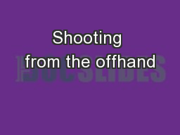 Shooting from the offhand