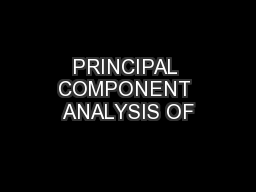 PRINCIPAL COMPONENT ANALYSIS OF