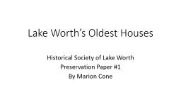 Lake Worth�s Oldest Houses