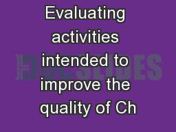 Evaluating activities intended to improve the quality of Ch