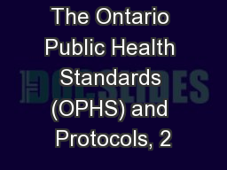 The Ontario Public Health Standards (OPHS) and Protocols, 2
