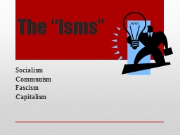 """The """"Isms"""""""