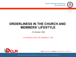ORDERLINESS IN THE CHURCH AND MEMBERS' LIFESTYLE