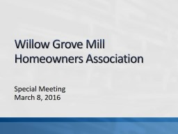 Willow Grove Mill
