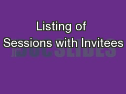 Listing of Sessions with Invitees