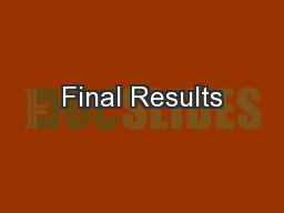 Final Results PowerPoint PPT Presentation