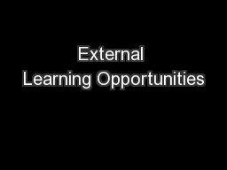 External Learning Opportunities PowerPoint PPT Presentation