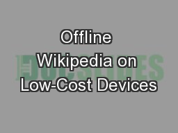 Offline Wikipedia on Low-Cost Devices