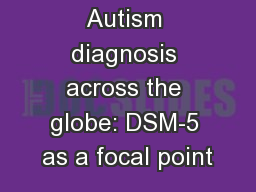 Autism diagnosis across the globe: DSM-5 as a focal point
