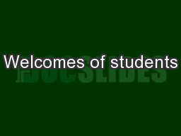 Welcomes of students
