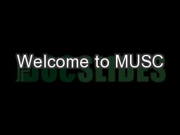 Welcome to MUSC
