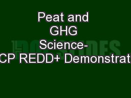 Peat and GHG Science- KFCP REDD+ Demonstration