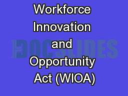 Workforce Innovation and Opportunity Act (WIOA)