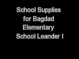 School Supplies for Bagdad Elementary School Leander I