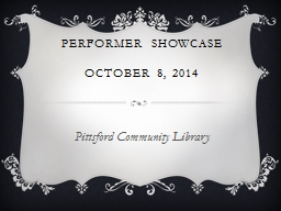 Performer Showcase