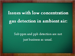 Issues with low concentration gas detection in ambient air: