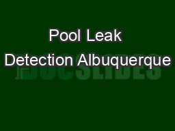 Pool Leak Detection Albuquerque