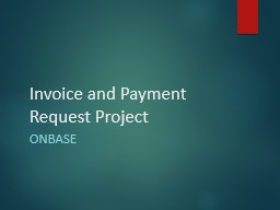 Invoice and Payment Request Project PowerPoint PPT Presentation
